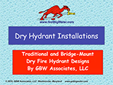 Dry Fire Hydrant Designs and Installations